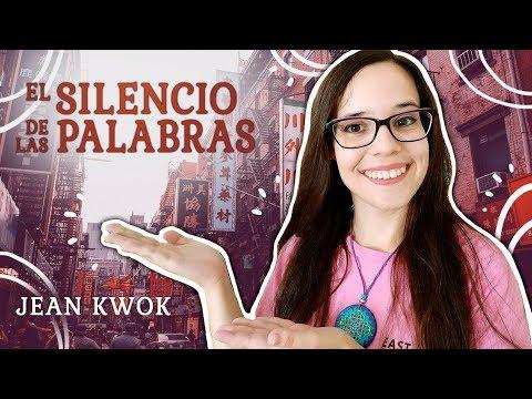 Reseña – EL SILENCIO DE LAS PALABRAS de Jean Kwok