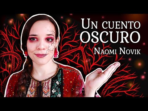 Reseña – UN CUENTO OSCURO de Naomi Novik