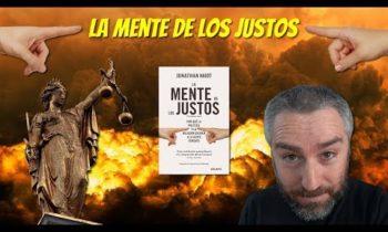 La Mente de los Justos, de Jonathan Haidt – Reseña