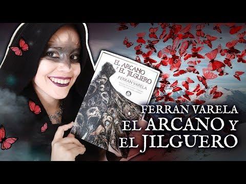 Reseña – EL ARCANO Y EL JILGUERO de Ferran Varela