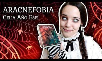 Reseña – ARACNEFOBIA de Celia Añó Espí